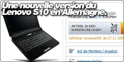Une nouvelle version du Lenovo S10 apparait en Allemagne.