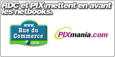 RueDuCommerce et Pixmania mettent en avant les netbooks.