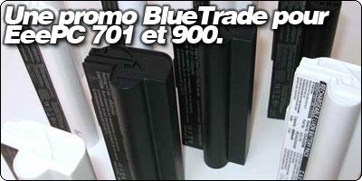 Une promo flash de batterie pour EeePC 701 et 901 chez RueDuCommerce.