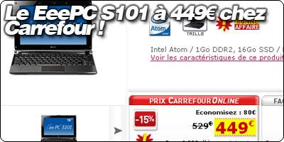 Le EeePC S101 16Go à 449€ chez Carrefour !