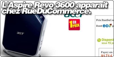 L'Aspire Revo 3600 apparait<br /> chez RueDuCommerce.