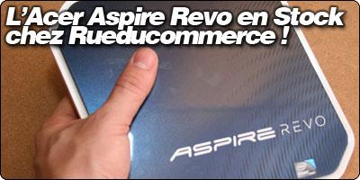 L'Acer Aspire Revo 3600 en stock chez RueDuCommerce !