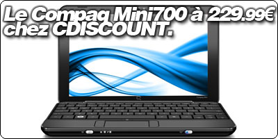 Soldes : Le Compaq Mini 700 à 229.99€ chez CDISCOUNT.