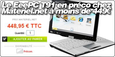 Le EeePC T91 en précommande chez Materiel.net à moins de 449€