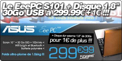 Cdiscount propose le EeePC S101 à 299.99€ et 30Go de plus pour 1€