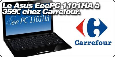 Le Asus EeePC Seashell 1101HA 11.6'' à 359€ chez Carrefour !