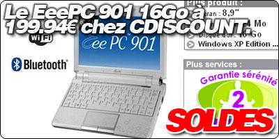 SOLDES : Le EeePC 901 16Go à 199.94€ chez CDISCOUNT.