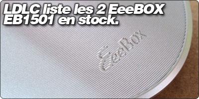 LDLC liste les EeeBOX EB1501 noire et blanche en stock.