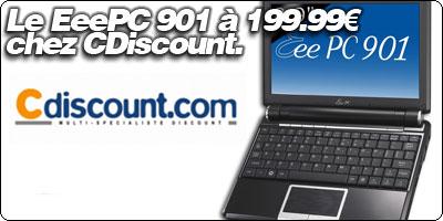 Le EeePC 901 à 199.99€ chez CDiscount.