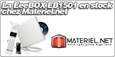La EeeBOX EB1501 affichée en stock chez Materiel.net à 428.90€.
