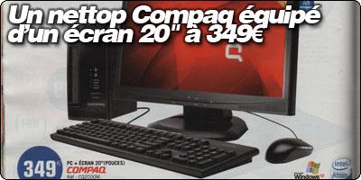 Un Nettop Compaq + écran 20'' à 349€