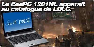 Le EeePC 1201NL s'affiche au catalogue de LDLC en noir et en Argent.