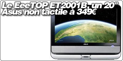 Le EeeTOP ET2001B, un 20'' Asus non tactile à 349€