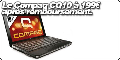 Le Compaq CQ10-130SF à 199€ après remboursement.