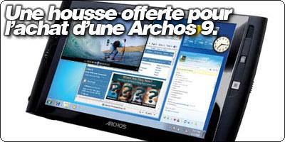 Une housse offerte pour l'achat d'une tablette Archos 9 à la FNAC.