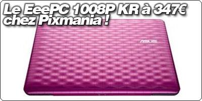 Le EeePC 1008P KR rose ou marron à 347€ chez Pixmania !