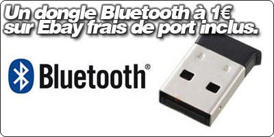 Un adaptateur Bluetooth 2.0 à 1€ frais de port compris !