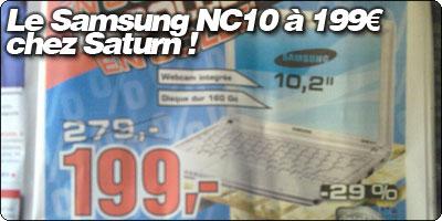 Le Samsung NC10 à 199€ chez Saturn !