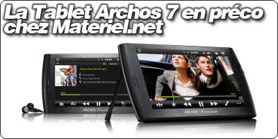 L'Archos 7 Home Tablet en précommande chez Materiel.net
