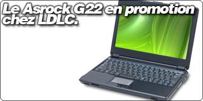 L'Asrock G22 sous Nvidia ION en promo à 389.95€chez LDLC.
