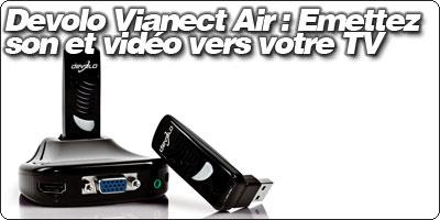Devolo Vianect Air : Emettez son et vidéo vers votre TV