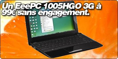 Un EeePC 1005HGO 3G à 99€ sans engagement chez Orange.