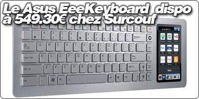 Le Asus EeeKeyboard disponible à 549.30€ chez Surcouf