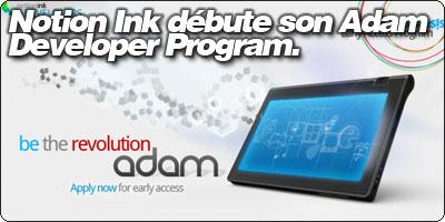 Notion Ink débute son Adam Developer Program.