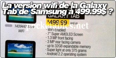 La version wifi de la Galaxy Tab de Samsung à 499.99$ ?