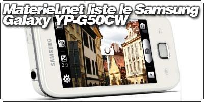 Materiel.net liste le Samsung Galaxy YP-G50CW