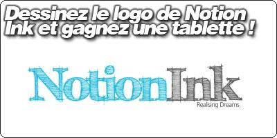 Dessinnez le logo de Notion Ink et gagnez une tablette !
