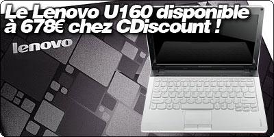 Le Lenovo U160 disponible à 678€ chez CDiscount !
