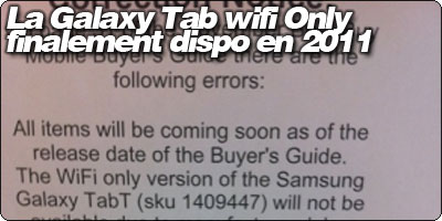 La Samsung Galaxy Tab wifi Only finalement bien disponible en 2011.