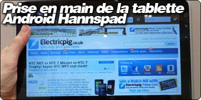 Prise en main de la tablette Android Hannspad.