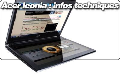 Acer Iconia : infos techniques et réflexions