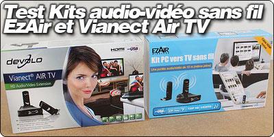 Test Kits audio-vidéo sans fil : EzAir et Devolo Vianect Air TV