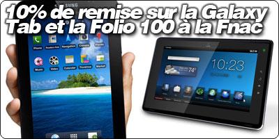 10% de remise sur la Galaxy Tab, Folio 100 et le MacBook Air 11.6 pouces à la Fnac