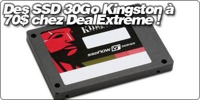 Des SSD 30Go Kingston à 70$ chez DealExtreme !