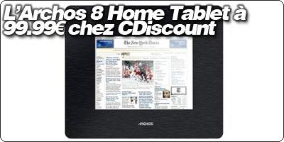 L'Archos 8 Home Tablet à 99.99€ chez CDiscount