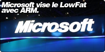 Microsoft vise le LowFat avec ARM.
