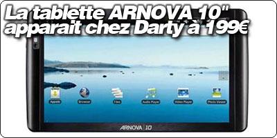 La tablette ARNOVA 10 pouces apparait chez Darty à 199€