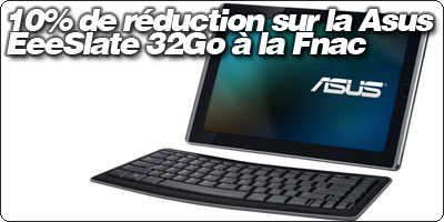 10% de réduction sur la Asus EeeSlate EP121 32Go à la Fnac : 809.94€