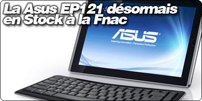 La Asus EeeSlate EP121 désormais en Stock en France.