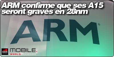 ARM confirme que ses A15 seront gravés en 28nm