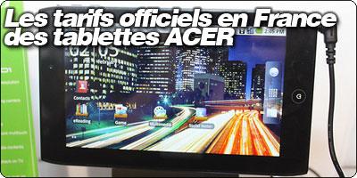 Les tarifs officiels en France des tablettes Iconia Tab d'ACER