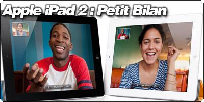Apple iPad 2 : Petit Bilan