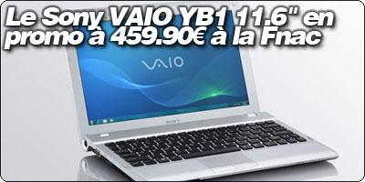 Promo Blogeee : Le Sony VAIO YB1 11.6 pouces en promo à 459.90€ à la Fnac