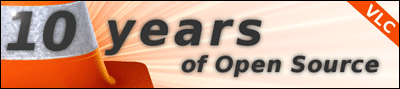 10 ans sous GPL pour VLC