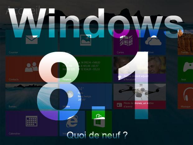 Windows 8.1 : toutes les nouveautés