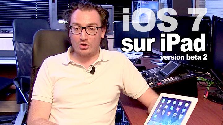 iOS 7 sur iPad (en version beta 2)